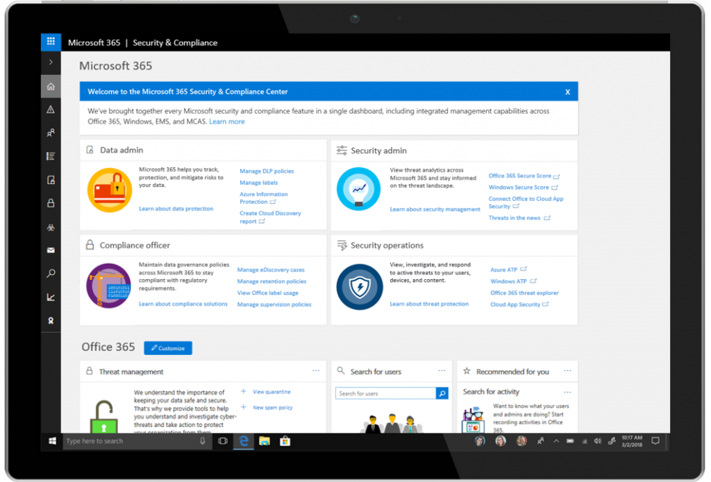 The Microsoft 365 Security & Compliance Center.
